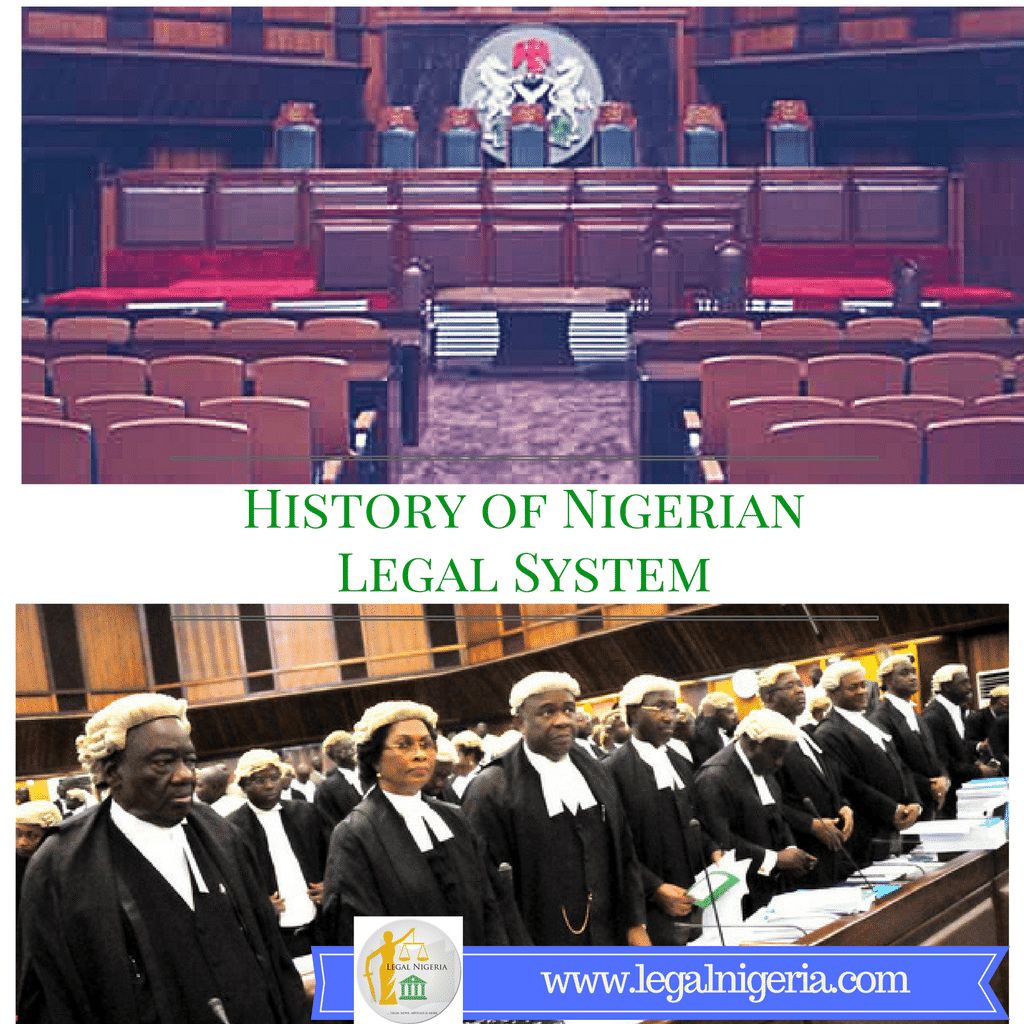 HISTORY OF NIGERIAN LEGAL PROFESSION