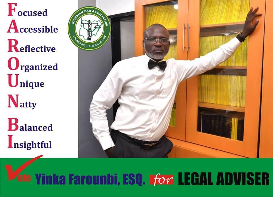 Profile of Olayinka Oyeniyi Farounbi, candidate for the position of Legal Adviser Nigerian Bar Association