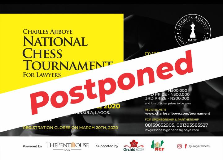 COVID-19 : Charles Ajiboye National Chess Tournament for Lawyers – Postponed!