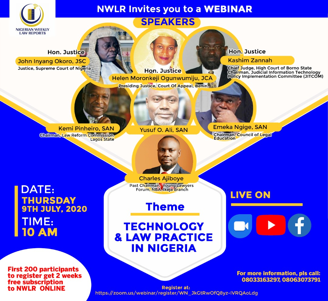 NIGERIA WEEKLY LAW REPORT TO HOLD WEBINAR: TECHNOLOGY AND LAW PRACTICE IN NIGERIA ON THURSDAY, 9TH JULY, 2020