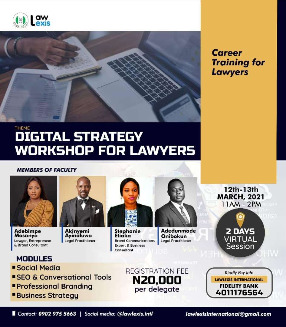 """Law Lexis Presents – """"Digital Strategy Workshop For Lawyers"""", A Two-day Career Training To Help Lawyers Get Ahead Digitally."""