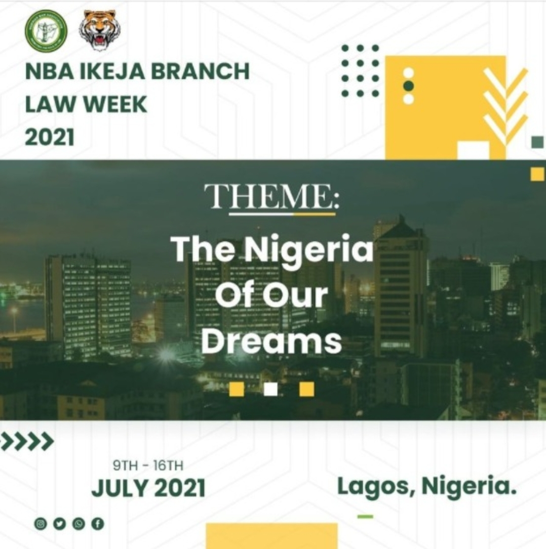 NBA IKEJA SET TO HOLD LAW WEEK FROM THE 9TH -16TH OF JULY, 2021